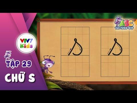 ABC Vui từng giờ | Tập 29: Chữ S | VTV7