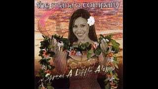 Mana'o Company - Spread a little Aloha