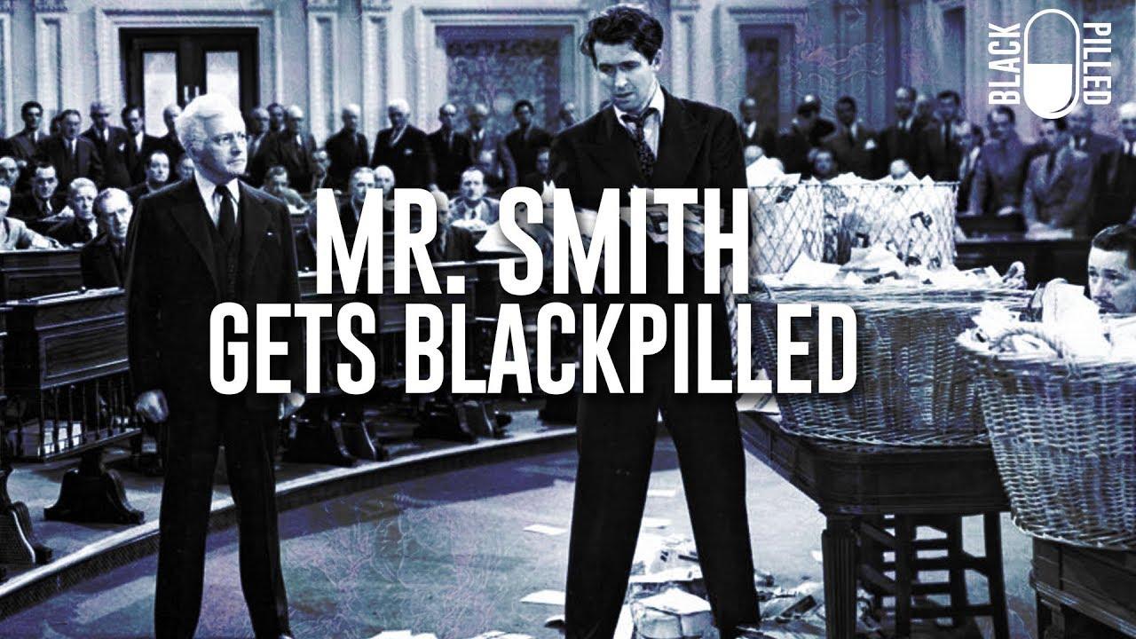 Mr. Smith Gets Blackpilled - Black Pilled
