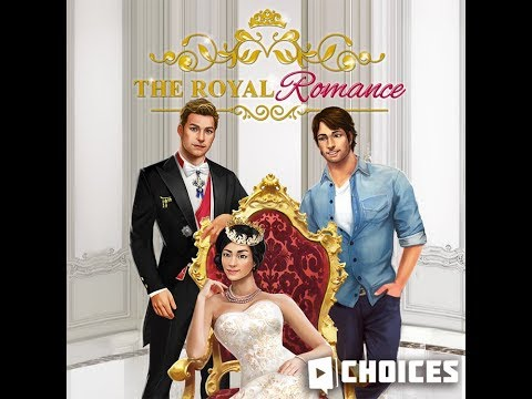 Choices: Stories You Play - The Royal Romance Book 1 Chapter 17