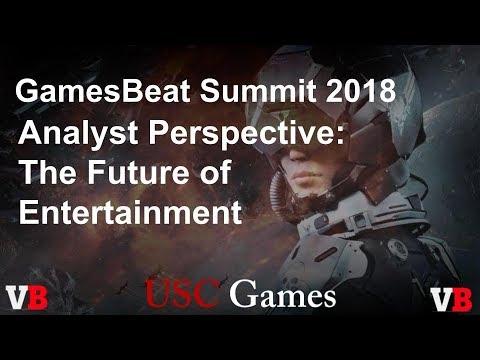 GamesBeat Summit 2018: Analyst Perspective: The Future of Entertainment with Joost van Dreunen