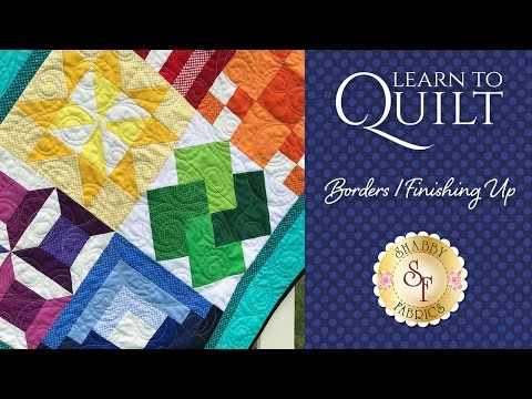 Learn to Quilt Part 8 | Shabby Fabrics