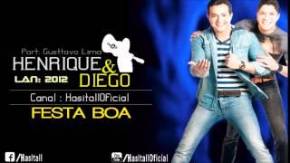 Henrique e Diego - Festa Boa Part. Gusttavo Lima