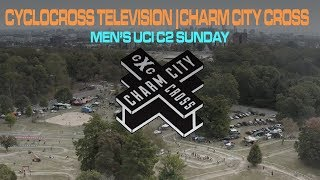 Cyclocross Television | 2019 Charm City Cross (Men's Elite, Day 2)