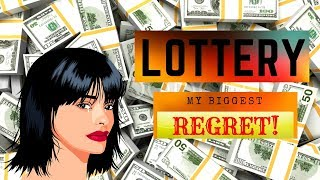 I Won The Lottery And That's My Biggest Regret