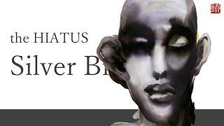 Silver Birch / the HIATUS (Cover)
