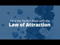 How to Find Your Perfect Mate Using the Law of Attraction   Jack Canfield
