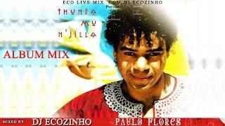 Paulo Flores - Thunda mu n'jilla [1992] Album Mix 2017 - Eco Live Mix Com Dj Ecozinho