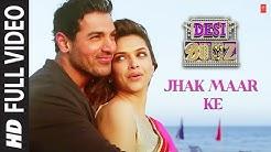 """Jhak Maar Ke Full Song Desi Boyz""   Deepika Padukone   John Abraham"