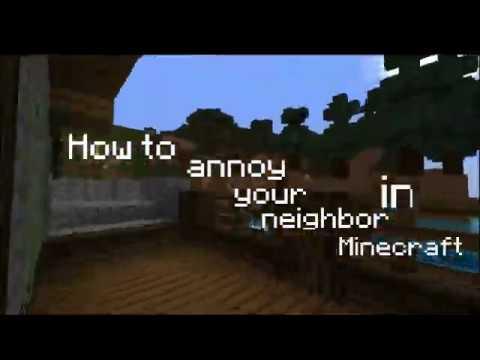 35 Ways to Annoy Your Neighbor - Newgrounds.com