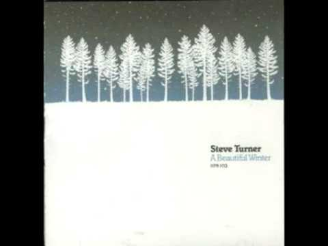 Steve Turner - A Beautiful Winter