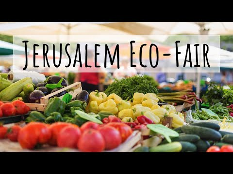 The Jerusalem Eco Fair: Model for Interfaith Sustainability Work