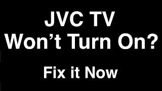 Jvc Tv Won T Turn On Fix It Now Youtube