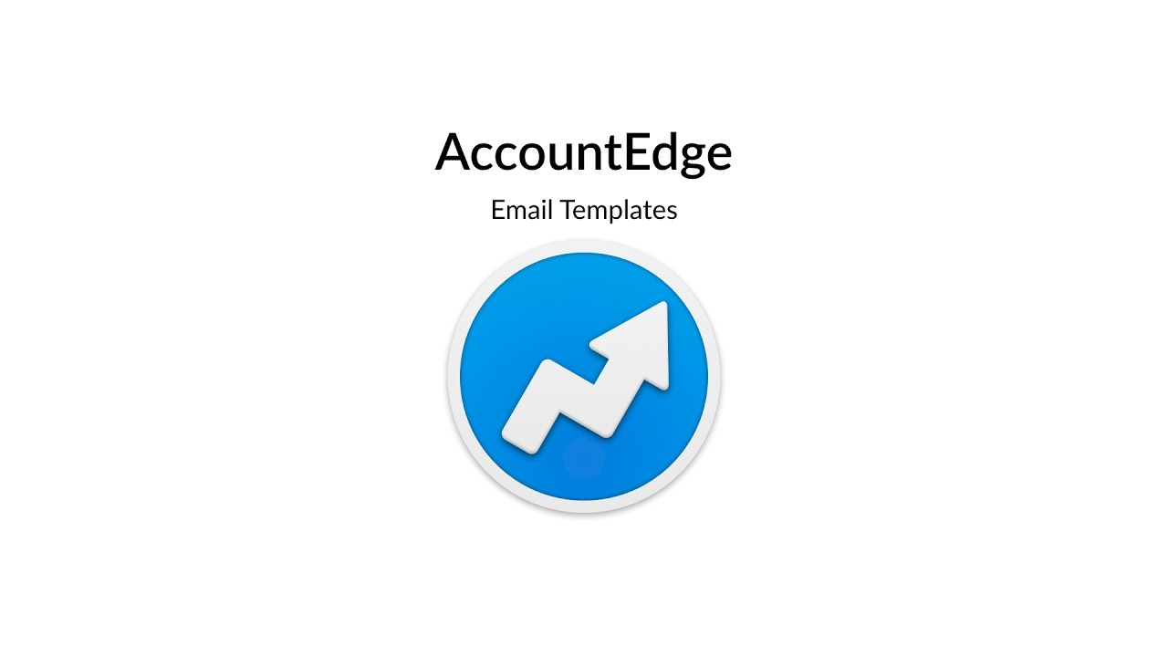 AccountEdge Email Templates / Email and AccountEdge