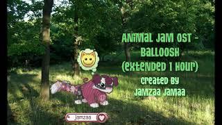 Balloosh | Animal Jam OST | Extended 1 hour | Jamzaa Jamaa