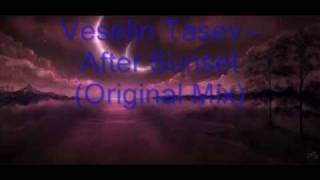 Veselin Tasev - After Sunset (Original Mix)