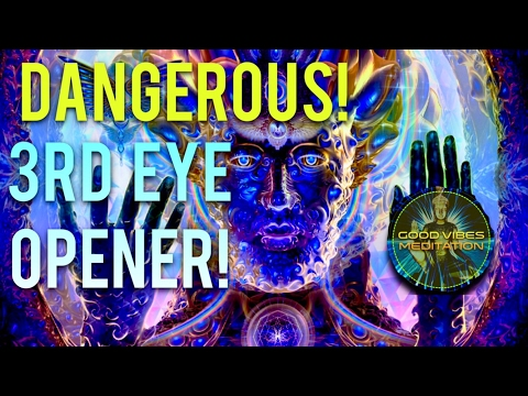 DANGEROUS! 3RD EYE OPENER! WARNING! DO NOT LISTEN UNLESS YOU ARE SERIOUS ABOUT OPENING YOUR 3RD EYE!