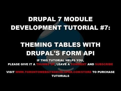 Drupal 7 Module Development Tutorial #7 - Theming Tables with Drupal's Form  API