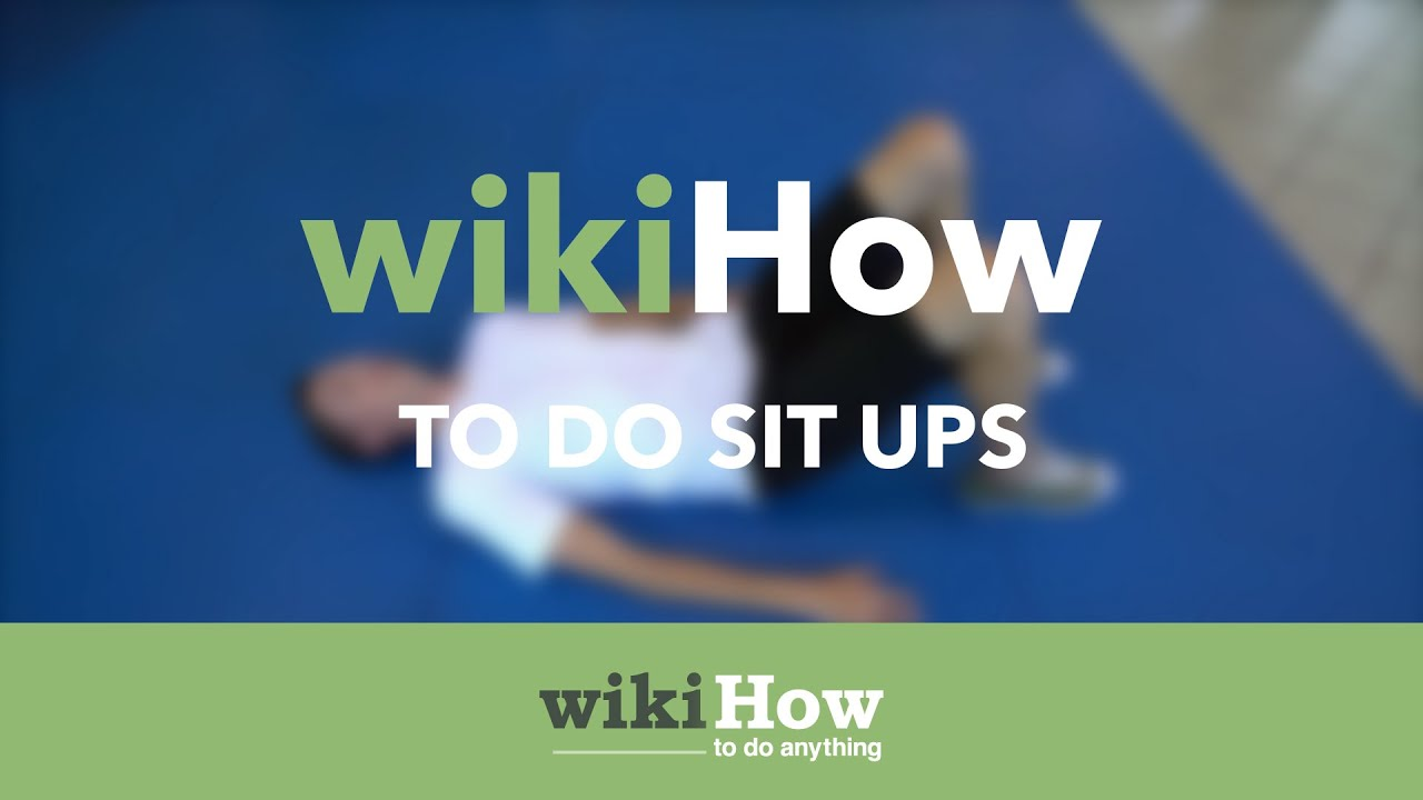 How to Do a Basic Sit Up: 6 Steps (with Pictures) - wikiHow