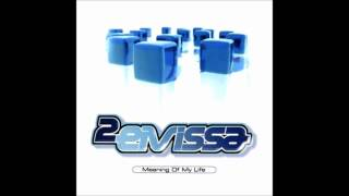 2 Eivissa - Meaning of My Life (Radio Spanish) (2002)