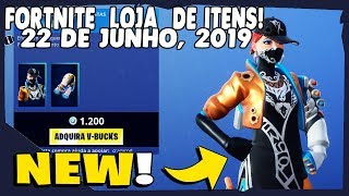 Fortnite Shop-today's shop 22/06/2019 new Skin