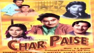 CHAR PAISE - Kishore Kumar, Johnny Walker, Shyama, Nimmi