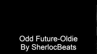 Odd Future-Oldie (Instrumental) [Short] by SherlocBeats