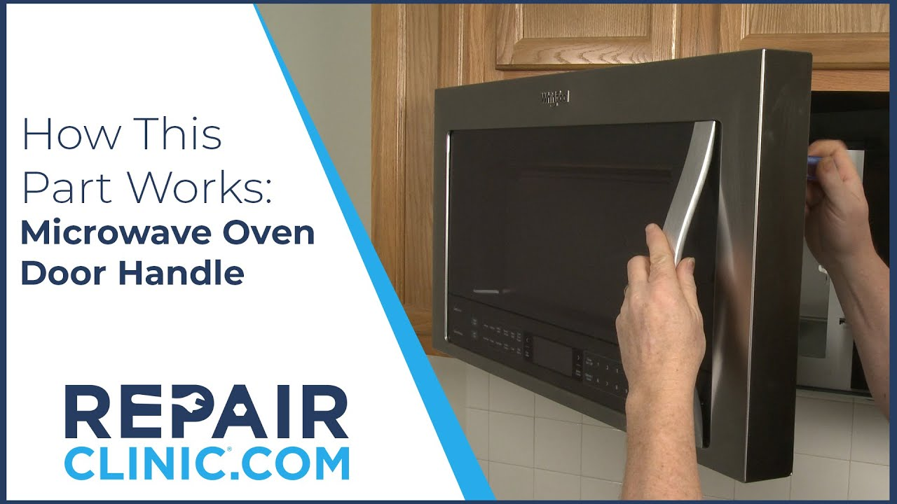 microwave door handle how it works installation tips