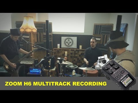 Zoom H6 Multitrack Recording
