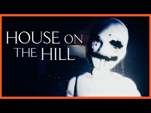 House on the Hill | EVEN THIEVES GET SCARED