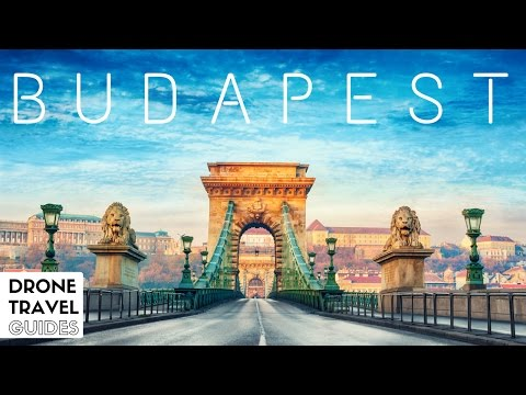 Budapest - BEST Places to Visit - Drone Travel Guides
