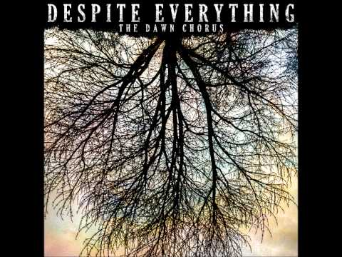 Despite Everything - The Dawn Chorus (2013) Full Album HQ