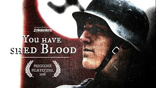 You have shed blood | WW2 Short Film (Wehrmacht vs Italian Partisans)