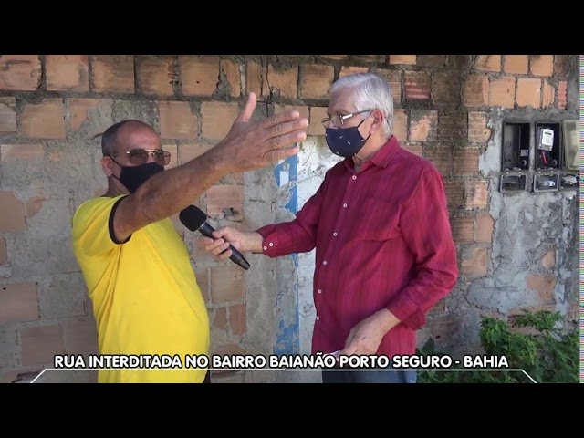 Rua dividida - Bairro Baianão - Porto Seguro-Bahia
