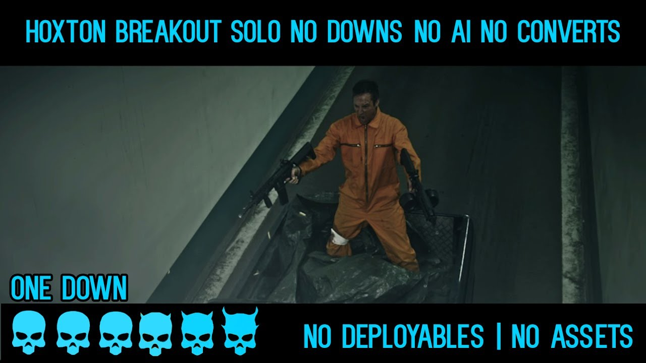 Payday 2 Hoxton Breakout One Down Solo No Downs No Ai No