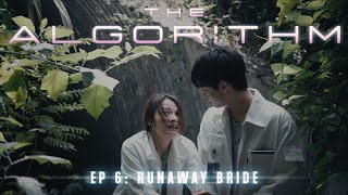 The Algorithm: Episode 6   Runaway Bride (FINALE)