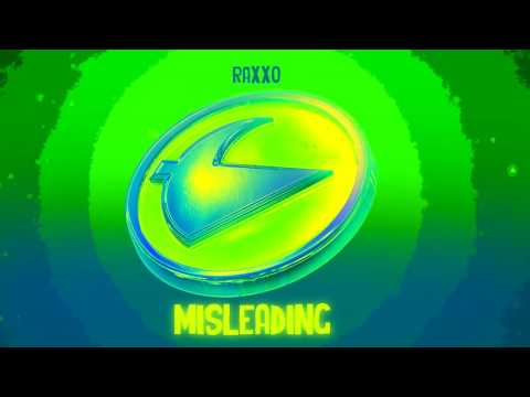 Raxxo - Misleading