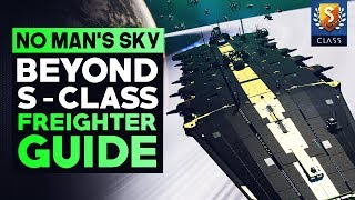 No Man's Sky Beyond | How To Find S CLASS 34 Slot Capital Freighters in the New Update (Tips\u0026Tricks)