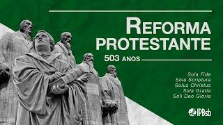 """2020-10-28 - """" Reforma Protestante"""" - Estudo Bíblico"""