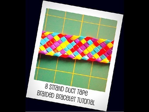 8 Strand Duct Tape Braided Bracelet Tutorial