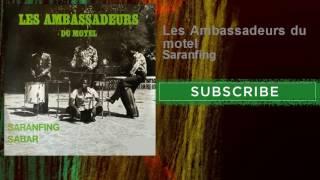 Les Ambassadeurs du motel - Saranfing