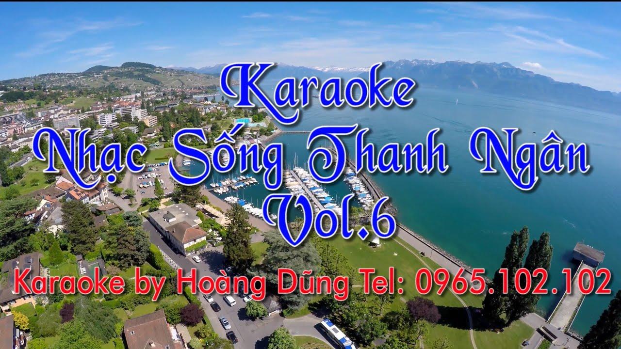 Karaoke Nhạc Sống Thanh Ngân Vol6 Full HD Bản Đẹp