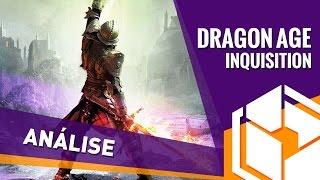 Dragon Age: Inquisition [Análise] - BJ