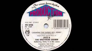 Jazz & Brother Grimm Feat. Baby D & MC Juice - Casanova (The Raising Hell Remix)