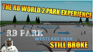 Скачать THE RB WORLD 2 PARK EXPERIENCE IT S STILL BROKE