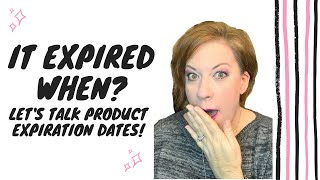 What? It Expired When? Your Beauty Products have an Expiration Date?