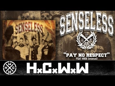 senseless-feat-nikk,-overpain---pay-no-respect---hardcore-worldwide-(official-hd-version-hcww)
