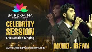 Mohd. irfan singing live at saregama music academy