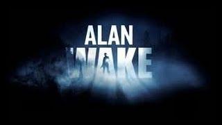 Alan Wake   серия 18 К озеру Колдрон