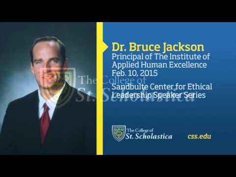 Sandbulte Center for Ethical Leadership Speaker Series: Dr. Bruce Jackson